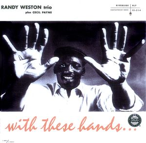 Randy_Weston___1956___With_These_Hands__Riverside_