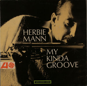 Herbie_Mann___1964___My_Kinda_Groove__Atlantic_