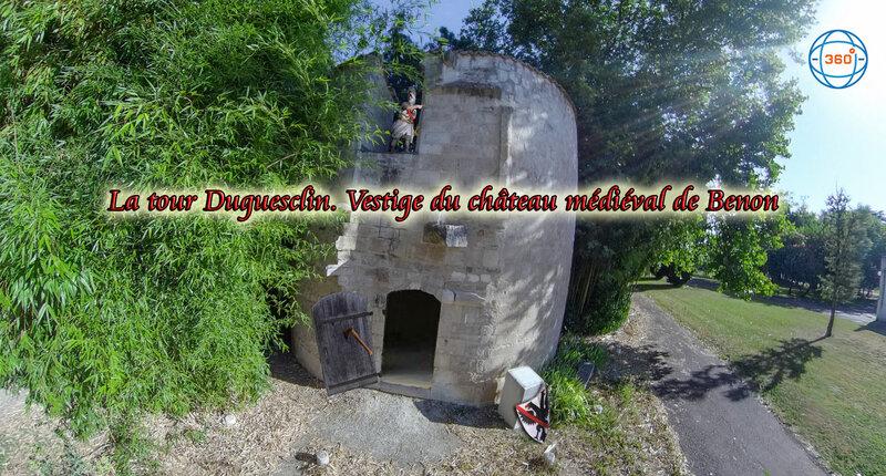 La tour Duguesclin Vestige du château médiéval de Benon (Time Travel 1372- 1578) Démolitions du château de Benon suite des Guerres de Religion