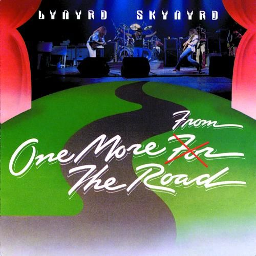 Quot One More From The Road Quot Lynyrd Skynyrd Rock Fever