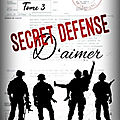 [chronique] secret défense d'aimer, tome 3 de axelle auclair