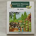 Le zoo, collection questions-réponses 3/6 ans, éditions nathan 1997