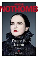 Nothomb_Frappe-toi le coeur