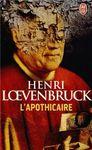 L'apothicaire – Henri Loevenbruck Lectures de Liliba