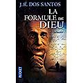 Jr dos santos, la formule de dieu, 522 p, pocket