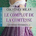 Les frères ténébreux - tome 3 - le complot de la comtesse