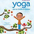 Yoga pour se réveiller en douceur / pour s'endormir en douceur