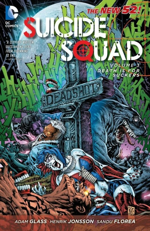 suicide squad vol 3 death is for suckers TP