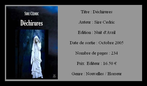 Sire Cedric - Déchirure