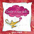 édition : Emilie et une nuit...