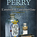 L'attentat de lancaster gate, d'anne perry