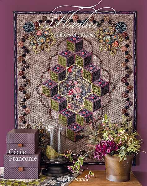 Floralies-Quiltées-et-Brodées-Cécile-Franconie-2018-couverture-cover-475x600