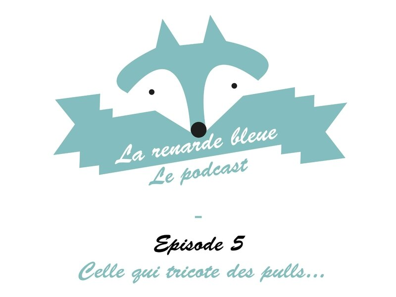 Larenardebleue_Podcast_Titre5