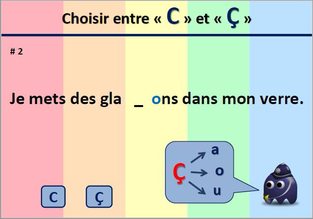 Choisir C ou ç