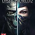 Dishonored 2 : sauvez le trône impérial !