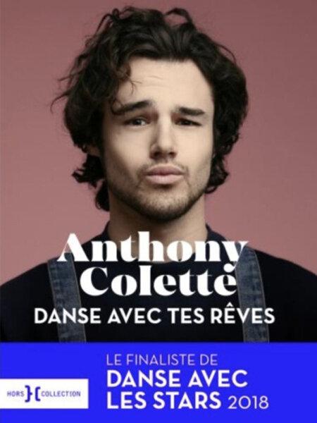 Anthony Colette publie « Danse avec tes rêves »