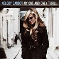 Melody gardot : my one and only thrill