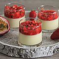 Panna cotta aux fruits de la passion et fraises marinees a la rose et au citron vert