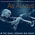 Dave Liebman Big Band - 2010 - Live As Always (Mama)