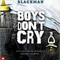 Boys don't cry, malorie blackman