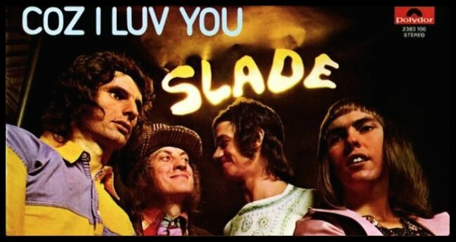 slade coz i luv you 1970
