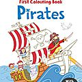 First colouring book : pirates