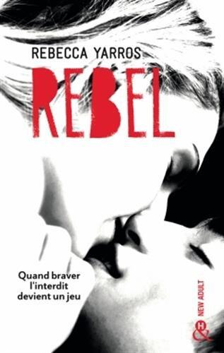 Rebel de Rebecca Yarros [The Renegades #3]