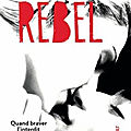Rebel de rebecca yarros [the renegades #3]
