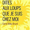 dites-aux-loups-que-je-suis-chez-moi