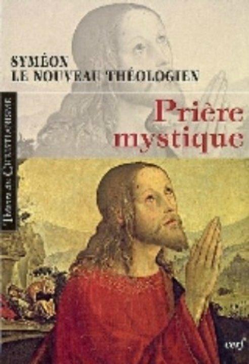 Saint SYMEON LE NOUVEAU THÉOLOGIEN 949-1022