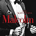 Malcolm + 1 tome 2 de katy evans [the manwhore series)