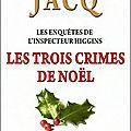 Les trois crimes de noël de christian jacq