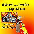 Histoires d'une sorcière en pays catalan : le tome 3