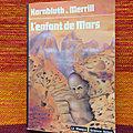 L'enfant de mars - cyril m. kornbluth & judith merril / le marquis de la dèche - roland dorgelès