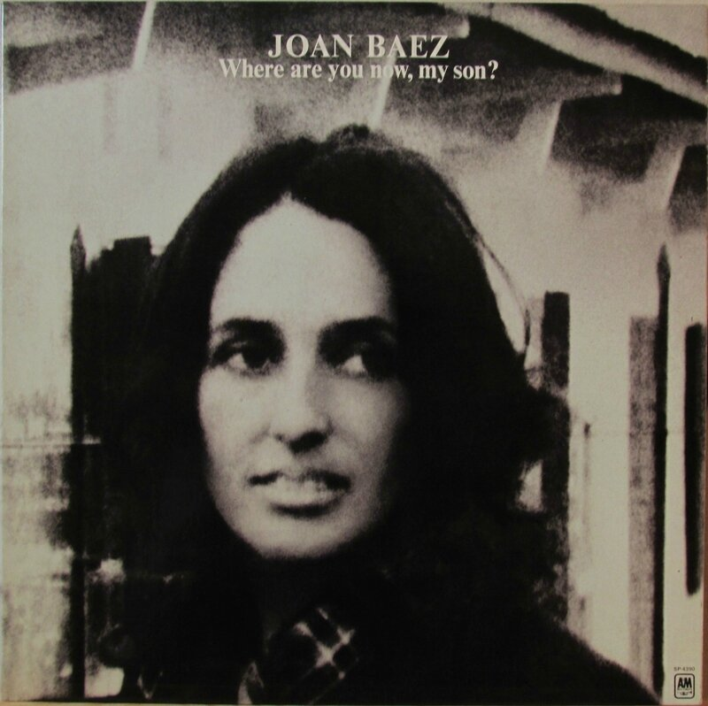 Baez_Joan_1973_Where_Are_You_Now_My_Son