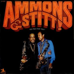 Gene Ammons & Sonny Stitt - 1971 - You Talk That Talk! (Prestige)