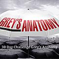 30 days challenge grey's anatomy # jours 21 à 30