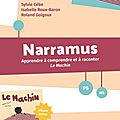 A la découverte de narramus.... partie 1
