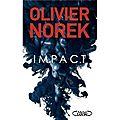 J - 11 : impact de olivier norek (cousinade de lecture )