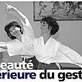 La pratique du kinomichi par françoise paumard (instructeur du centre assise), avec un témoignage d'élève