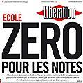Libération : zéro pour les notes ?