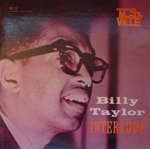 Billy_Taylor___1961___Interlude__Moodsville_