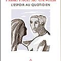 _faire face au cancer - l'espoir au quotidien_, de gilles freyer (2008)