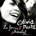 Olivia ruiz est la femme chocolat