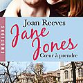 Jane (coeur à prendre) jones ❉❉❉ joan reeves
