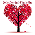 Collection Saint Valentin