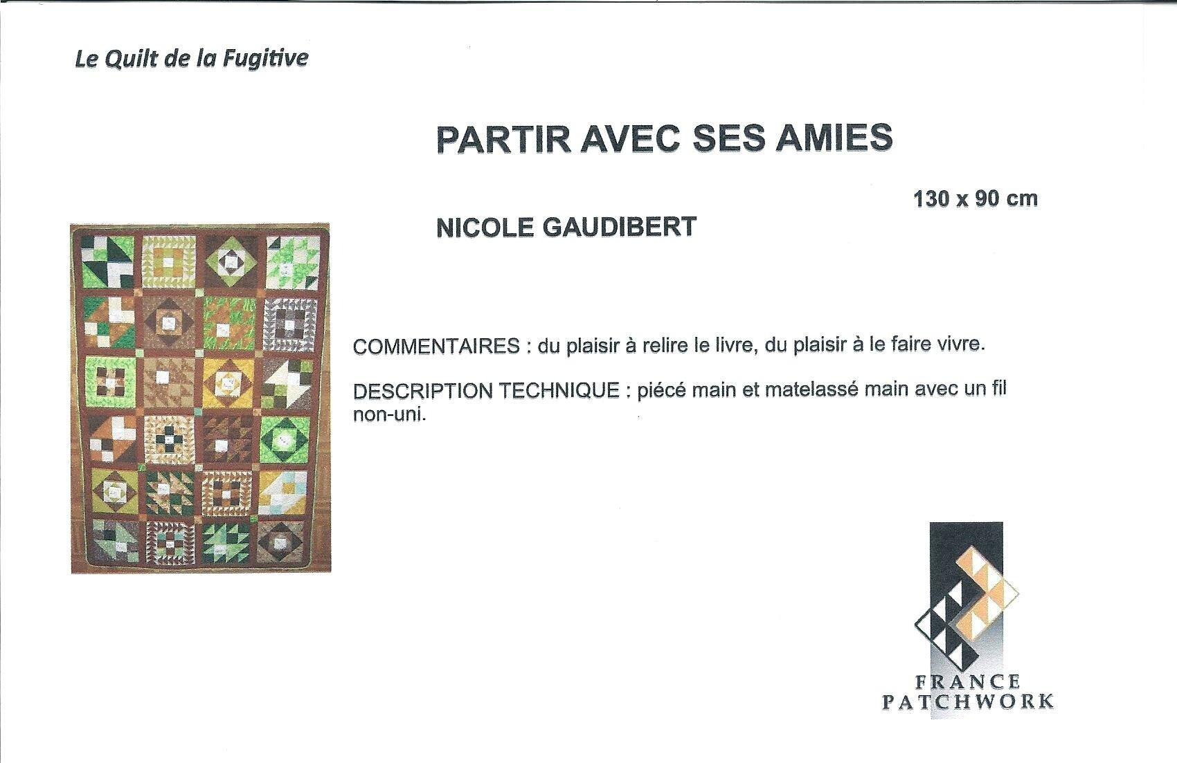 10_Nicole GAUDIBERT--PARTIR AVEC SES AMIS--Quilt La Fugitive10