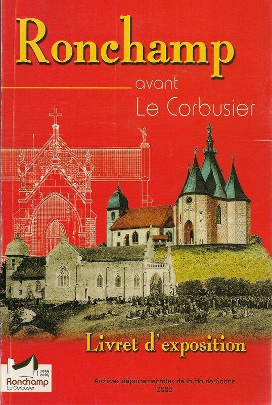 Livre Ronchamp avant Corbusier Archives Départementales Haute-Saône