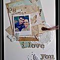Ps i love you - dt scrapbooking a4 et ch 19 de sts