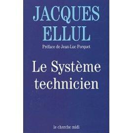 Ellul-Jacques-Le-Systeme-Technicien-Livre-895473471_ML